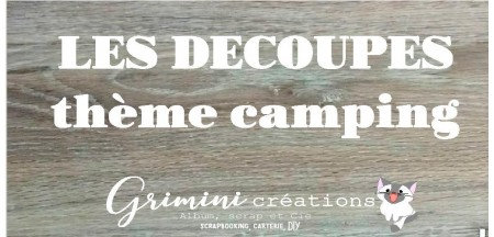 DÉCOUPES  CAMPING